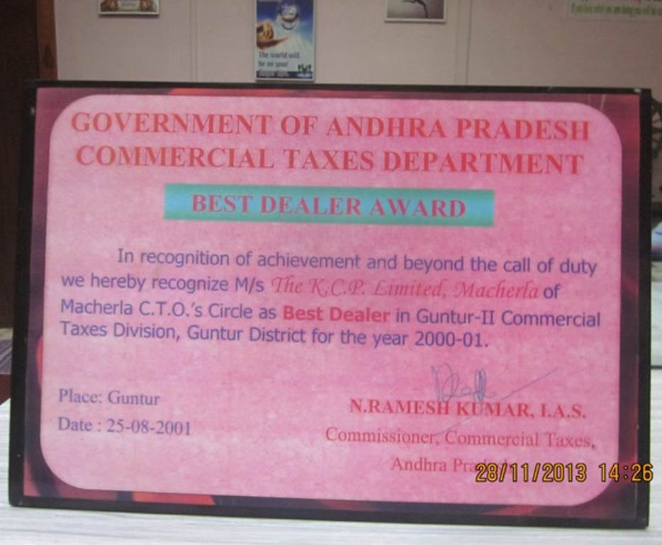 Best Dealer Award 	from Government of Andhra Pradesh, Commercial Taxes Department in Guntur-II Commercial Taxes Division for 2000-	2001