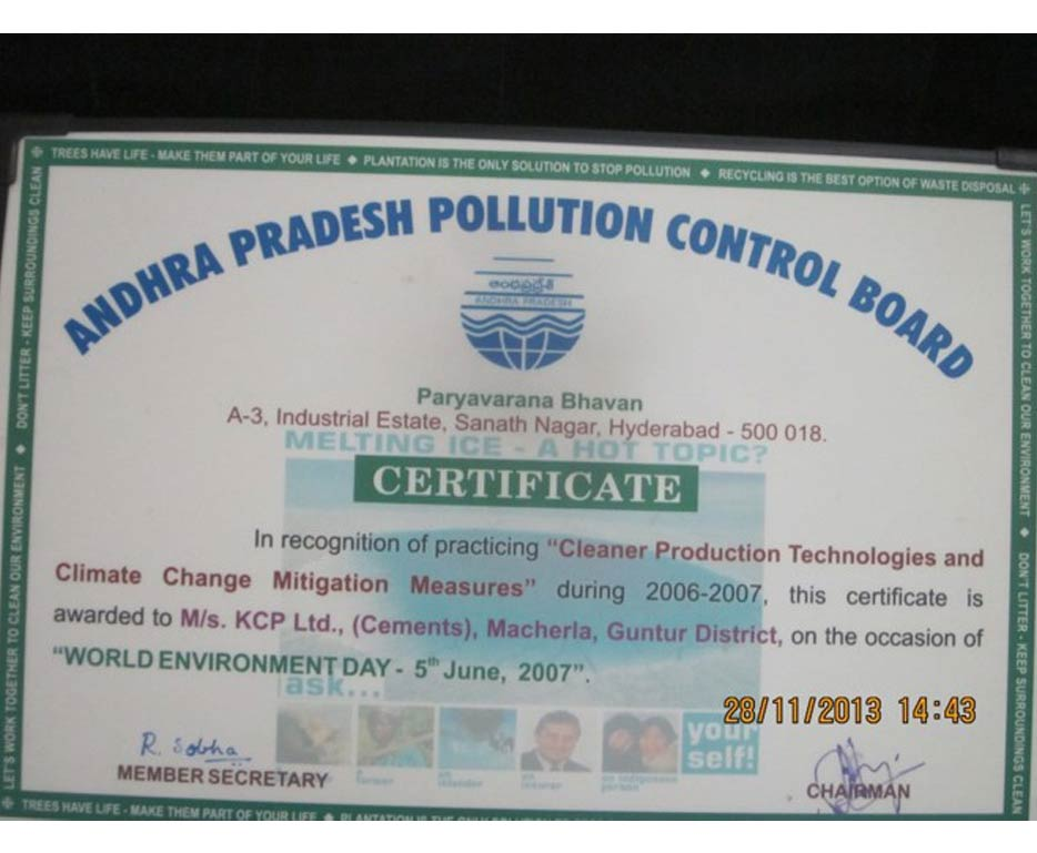 Certificate received from	Andhra Pradesh Pollution Control Board, Hyderabad in recognition of practicing �Cleaner Production Technologies and Climate Change Mitigation Measures� during 2006-2007 on the occasion of World Environment Day.